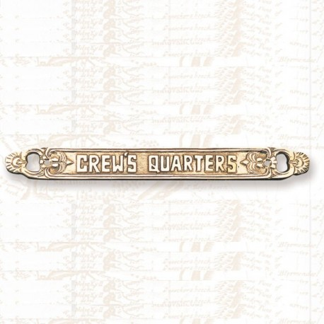 """12"""" Brass Plaque, Crews Quarters"""